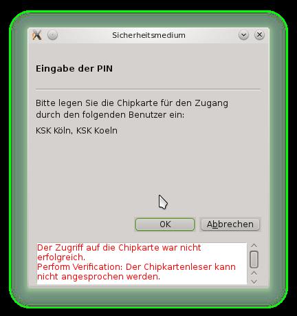 Der Zugriff auf die Chipkarte war nicht erfolgreich. Perform Verification: Der Chipkartenleser kann nicht angesprochen werden.